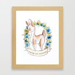 How To Be A Decent Person - Deer Framed Art Print