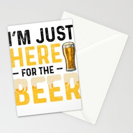 I'm Just Here For The Beer Stationery Cards