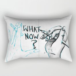 What Now? Rectangular Pillow