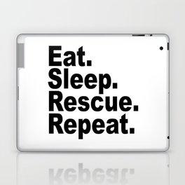 Eat Sleep Rescue Repeat Laptop & iPad Skin