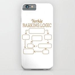 """""""Yorkie Barking Logic"""" tee design for all pet lovers out there! Makes a nice gift for fur parents! iPhone Case"""