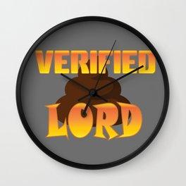 VERIFIED SHITLORD Wall Clock