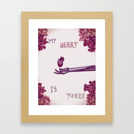 My Heart is Yours Framed Art Print