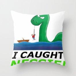 I Caught Nessie Throw Pillow