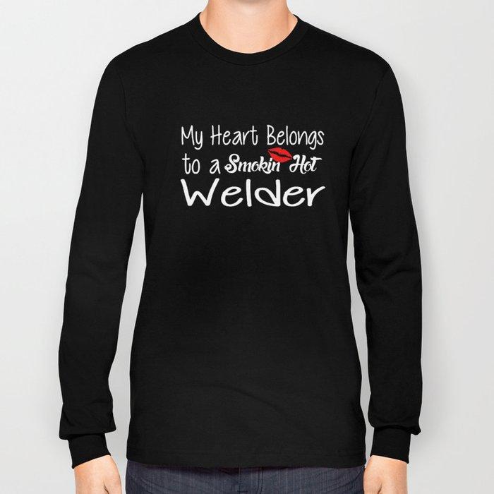 3f6efc97 Funny Smokin'hot Welder Proud Wife Girlfriend Union Home Husband Welder  T-Shirts Long