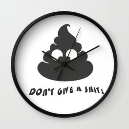 Don't Give A Shit Wall Clock