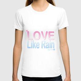 Riggo Monti Design #13 - Love Like Rain T-shirt