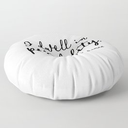 I dwell in possibility. Emily Dickinson Floor Pillow