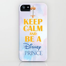 Keep Calm & be a Prince iPhone Case
