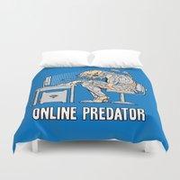 predator Duvet Covers featuring Online Predator by Tom Burns