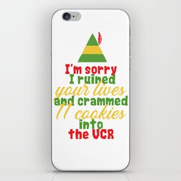 """""""I'm sorry i ruined your lives and crammed 1 cookies into the vcr"""" Festive Christmas Elf Design iPhone Skin"""