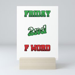 Hilarious Jokes Sarcasm School Joke Friday Is My 2nd Favorite F Word Funny Puns Gift Mini Art Print