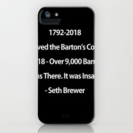Barton's Collapse 2018 iPhone Case