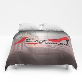 Life's Too Short to Wear Flats Typography Comforters