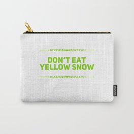 Do You Like Yellow Snow Carry-All Pouch