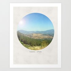 Travel often Art Print