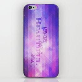 You're such a beautiful soul. iPhone Skin