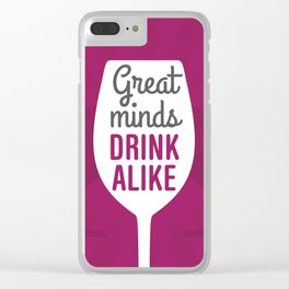 Wine Great Minds Clear iPhone Case