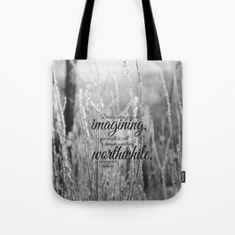 Anne Green Gables  Imagine  Tote Bag