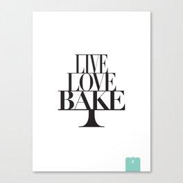 LIVE LOVE BAKE poster Canvas Print