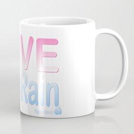 Riggo Monti Design #13 - Love Like Rain Coffee Mug