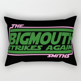 Bigmouth Strikes Again Rectangular Pillow