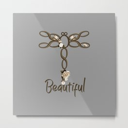 "Sepia and Grey Floral ""Beautiful"" Dragonfly Design Metal Print"