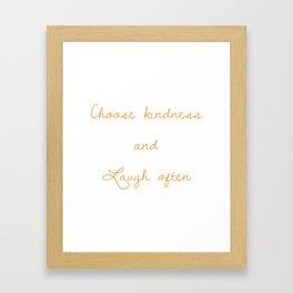 Choose kindness (Orange) Framed Art Print