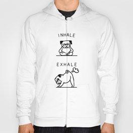 Inhale Exhale Pug Hoody