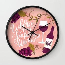 Where's My Fucking Wine? Wall Clock