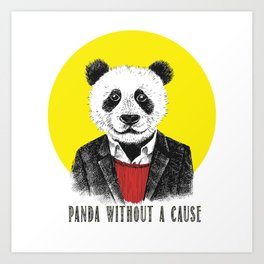 Panda Without a Cause Art Print