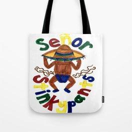 Senor Stinkypants Tote Bag