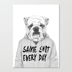 Same shit... Canvas Print