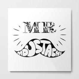 Mr Moustache Metal Print