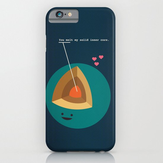 You Melt My Solid Inner Core iPhone & iPod Case