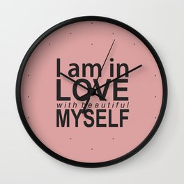 I am in love with myself Wall Clock