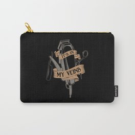 It's In My Veins | Barber Hairdresser Carry-All Pouch