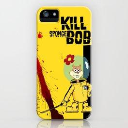 Kill Spongebob iPhone Case