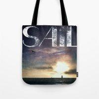 sail Tote Bags featuring SAIL by Grafikki Shop