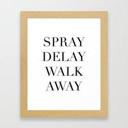Spray Delay Walk Away,Queer Eye,Fab Five,Jonathan,Perfume,Cologne,Fragrance,Typography Quote Printab Framed Art Print
