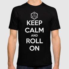 Keep Calm and Roll On Mens Fitted Tee LARGE Black