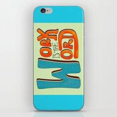 Work is the Word iPhone & iPod Skin