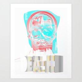 DEATH BECOMES U Art Print