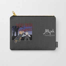 Mick, the Vampire Slayer Carry-All Pouch