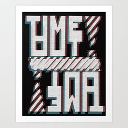 Time-out! Art Print