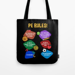PE Physical Education Teacher Rules Tote Bag