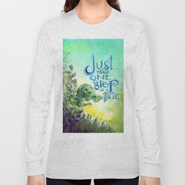 Just take one step at a time Long Sleeve T-shirt