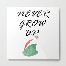 Never Grow Up - I Metal Print