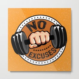 No Excuses Gym Fitness Motivational Quote Metal Print