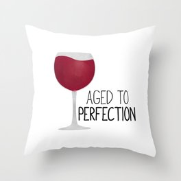 Aged To Perfection - Wine Throw Pillow